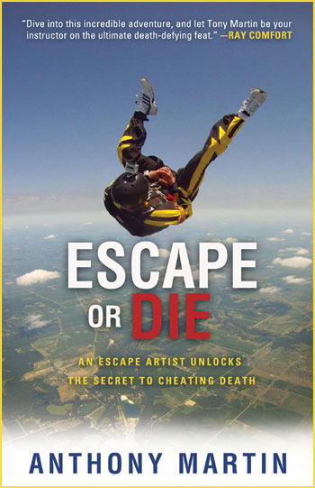 Escape or Die - An escape artist unlocks the secret to cheating death